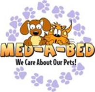 MED-A-BED WE CARE ABOUT OUR PETS!