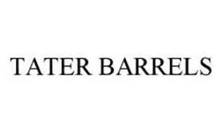 TATER BARRELS Trademark of McCain Foods USA, Inc  Serial