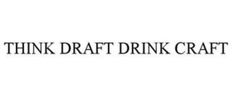 THINK DRAFT DRINK CRAFT