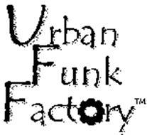 URBAN FUNK FACTORY