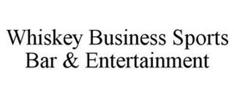 WHISKEY BUSINESS SPORTS BAR & ENTERTAINMENT