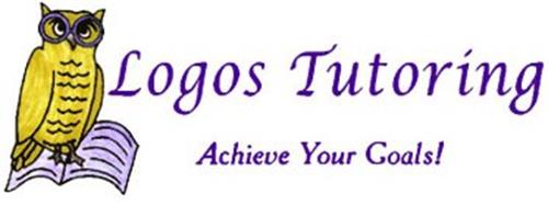 LOGOS TUTORING ACHIEVE YOUR GOALS!