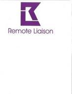 RL REMOTE LIAISON