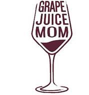 GRAPE JUICE MOM
