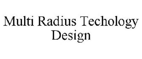 MULTI RADIUS TECHOLOGY DESIGN