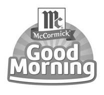 MC MCCORMICK GOOD MORNING
