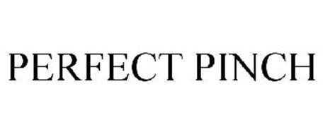 PERFECT PINCH