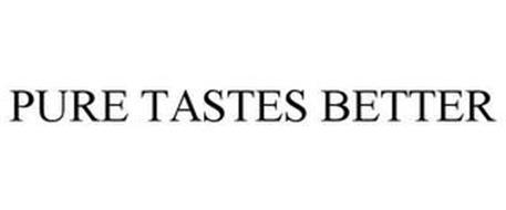 PURE TASTES BETTER