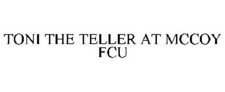 TONI THE TELLER AT MCCOY FCU