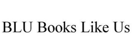 BLU BOOKS LIKE US