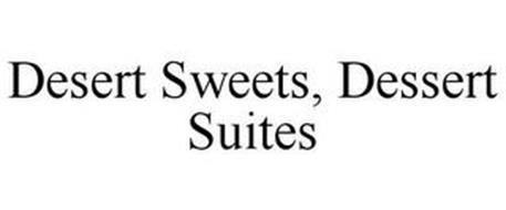 DESERT SWEETS, DESSERT SUITES