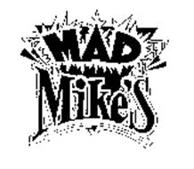 MAD MIKE'S