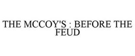 THE MCCOY'S : BEFORE THE FEUD