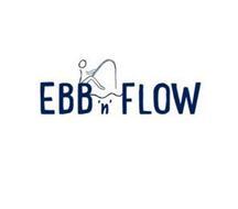 EBB 'N' FLOW