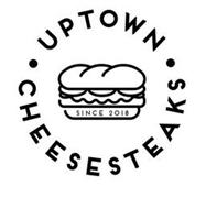 UPTOWN CHEESESTEAKS SINCE 2018