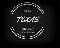 TEXAS BRAISED