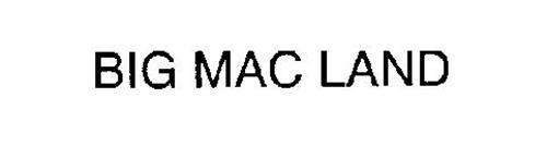 BIG MAC LAND
