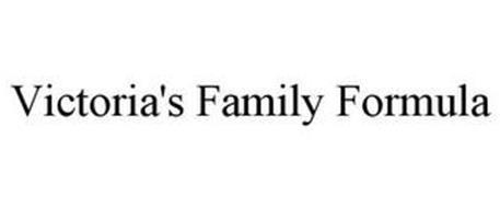 VICTORIA'S FAMILY FORMULA