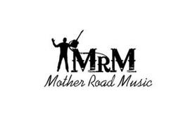 MRM MOTHER ROAD MUSIC