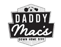 DADDY MAC'S DOWN HOME DIVE