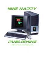 NINE NAPPY PUBLISHING HTTP://WWW.NINENAPPY.COM NINE NAPPY PUBLISHING HTTP://WWW.NINENAPPY.COM NINE NAPPY PUBLISHING HTTP://WWW.NINENAPPY.COM