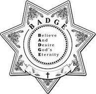BADGE BELIEVE AND DESIRE GOD'S ETERNITY