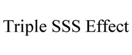 TRIPLE SSS EFFECT