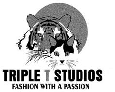 TRIPLE T STUDIOS FASHION WITH A PASSION