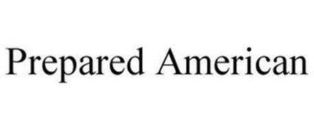 PREPARED AMERICAN