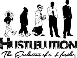 HUSTLELUTION THE EVOLUTION OF A HUSTLER