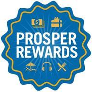 PROSPER REWARDS
