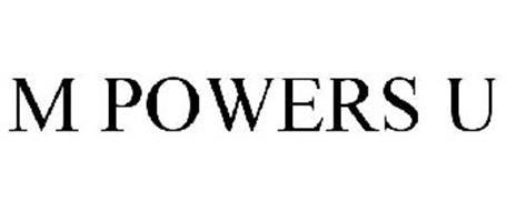M POWERS U