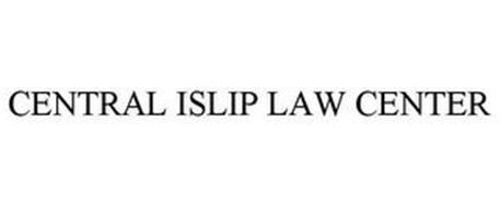 CENTRAL ISLIP LAW CENTER