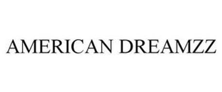 AMERICAN DREAMZZ