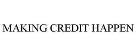 MAKING CREDIT HAPPEN