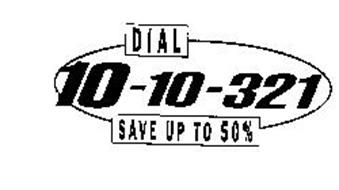 DIAL 10-10-321 SAVE UP TO 50%