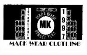MK MACK WEAR STREET TEES ESTABLISHED 1997 MACK WEAR CLOTHING
