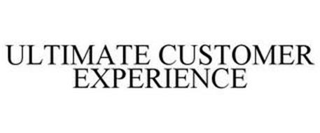 ULTIMATE CUSTOMER EXPERIENCE