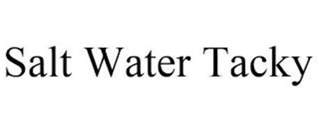 SALT WATER TACKY