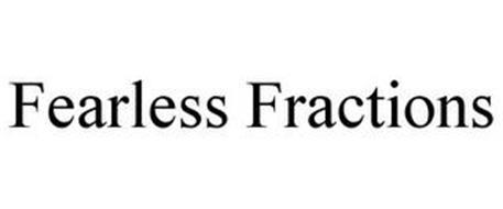FEARLESS FRACTIONS