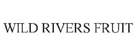WILD RIVERS FRUIT