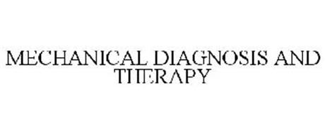 MECHANICAL DIAGNOSIS AND THERAPY