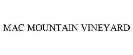 MAC MOUNTAIN VINEYARD