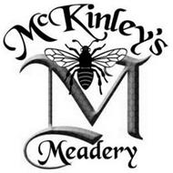 MCKINLEY'S M MEADERY