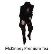 MCKINNEY PREMIUM TEA