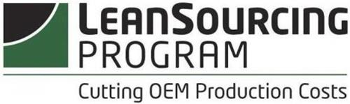 LEAN SOURCING PROGRAM CUTTING OEM PRODUCTION COSTS
