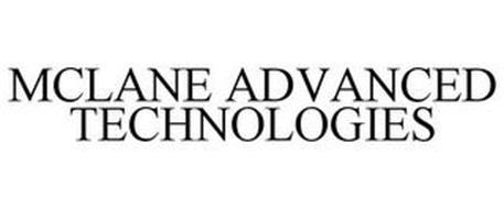 MCLANE ADVANCED TECHNOLOGIES