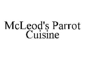MCLEOD'S PARROT CUISINE
