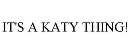 IT'S A KATY THING!