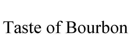 TASTE OF BOURBON
